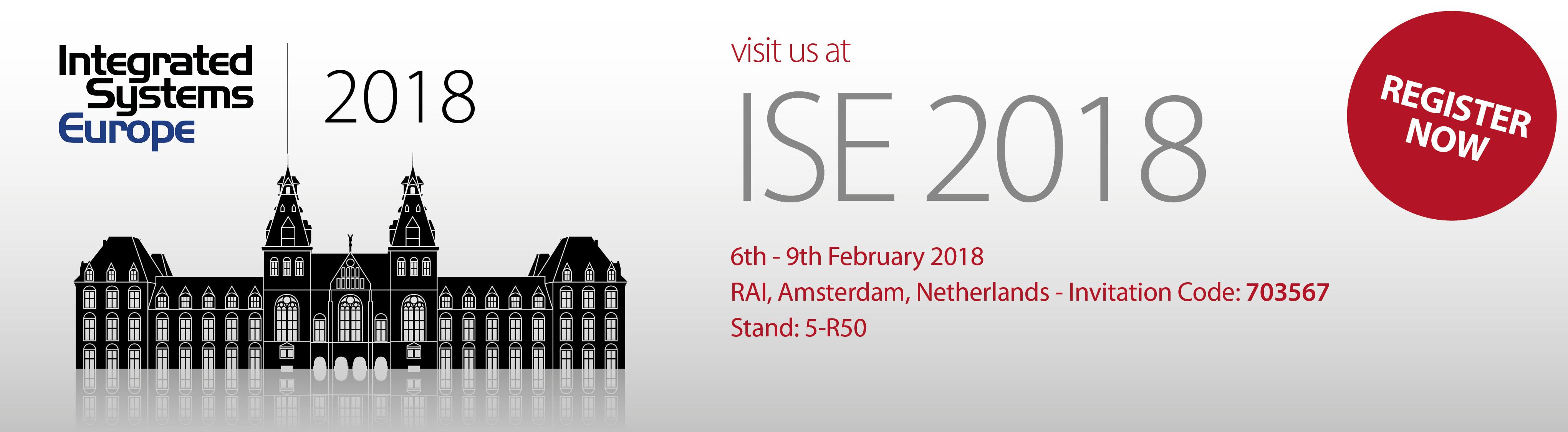 Visit us at ISE 2018