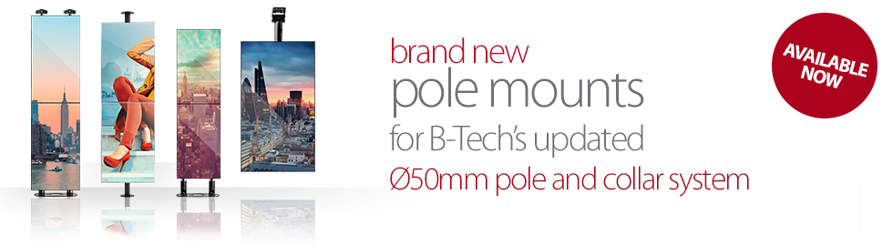 New Ceiling / Wall Mounts for B-Tech's Updated Ø50mm Pole and Collar System
