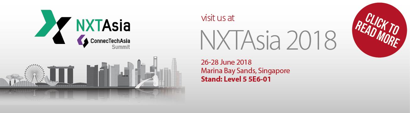 Visit us at NXTAsia 2018