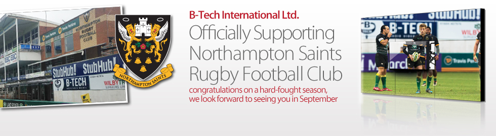 B-Tech International Ltd. - Officially supporting Northampton Saints Rugby Football Club