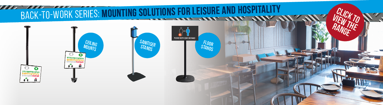 back-to-work series: mounting solutions for leisure and hospitality