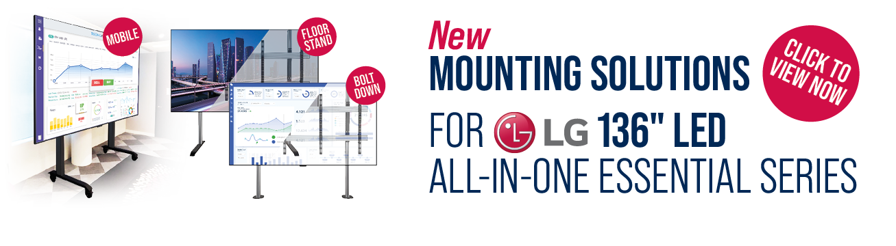 New Mounting Solutions for LG 136inch All-In-One Essential Series